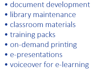 document development library maintenance classroom materials training packs on-demand printing e-presentations voiceover for e-learning
